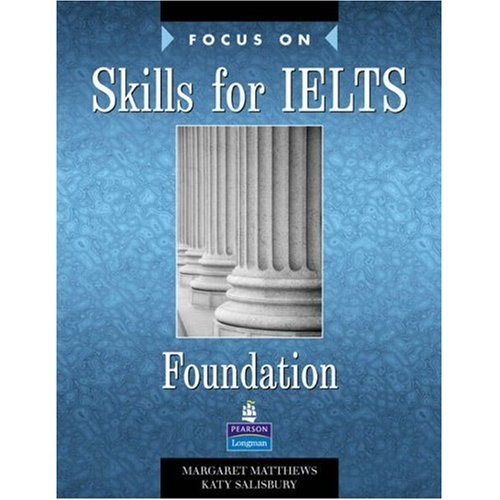 Focus Skills IELTS: Foundation Book