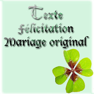 Texte félicitation mariage original