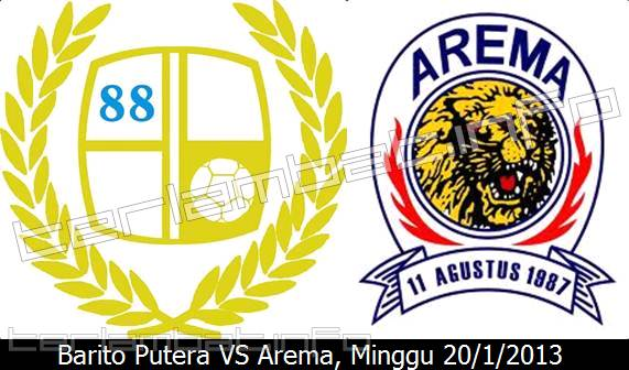 Prediksi Barito Putera VS Arema ISL 2013