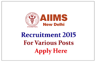 All India Institute of Medical Sciences Recruitment of project staff