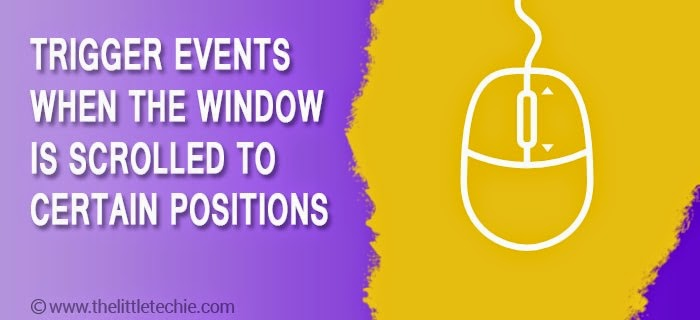 Trigger events when the window is scrolled to certain positions