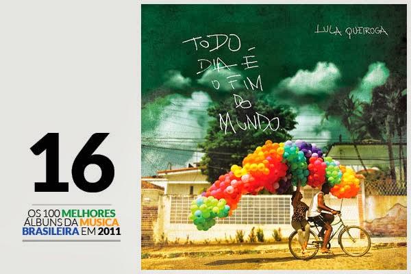 Lula Queiroga - Todo Dia É o Fim do Mundo