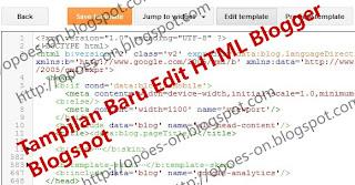 tampilan baru edit html blogger blogspot, fitur baru edit html blogger, edit html tampilan baru blogger