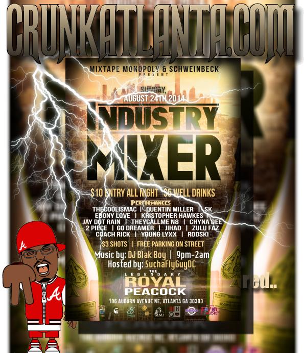 AUGUST in Atlanta- MIXTAPE MONOPOLY INDUSTRY MIXER  WorldStar Promo