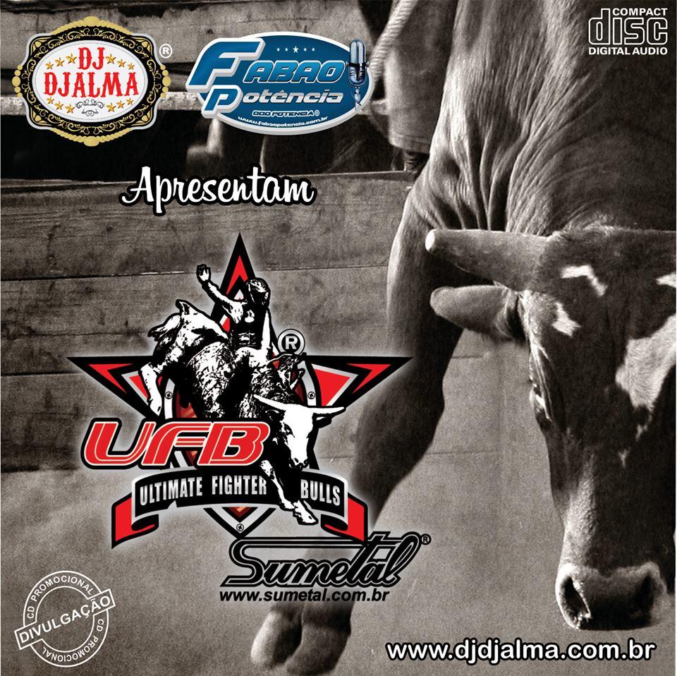 Dj Djalma - UFB - Ultimate Figther Bulls
