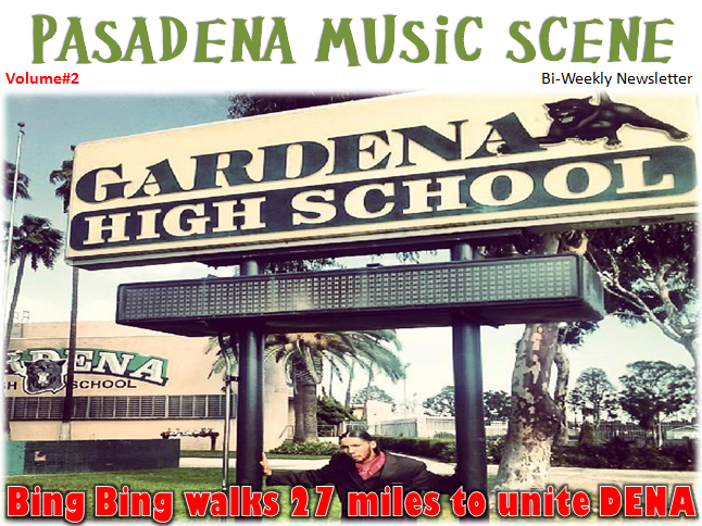 Pasadena Music Scene Bi-Weekly Newsletter Volume2