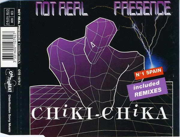 Not Real Presence - Chiki Chika (Maxi Single CD 1993) Front