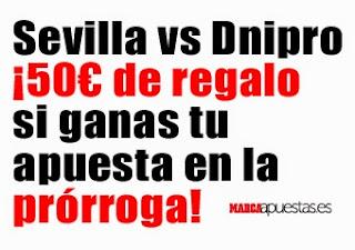 marca apuestas bono 50 euros Dnipro vs Sevilla 27 mayo