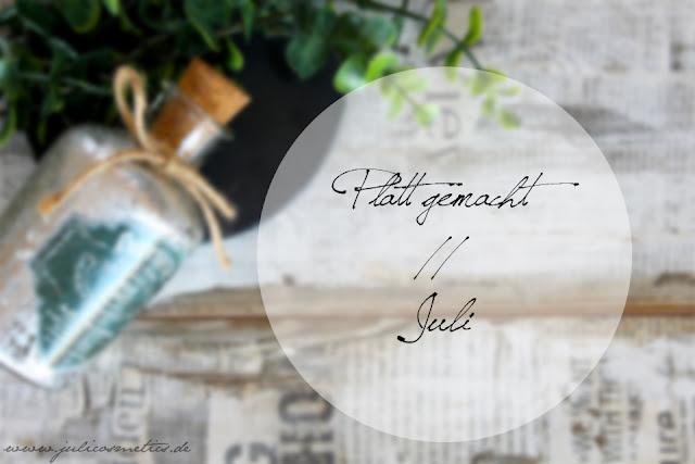 Platt-gemacht-Juli