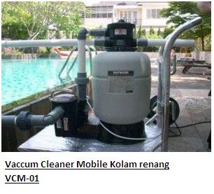 Vaccum Clear Mobile KOLam Renang