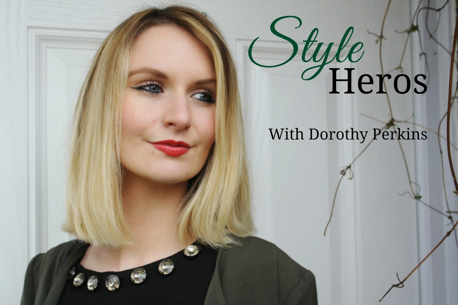 fashion blogger, style heros competition, Dorothy perkins, mode madeleine, blogger, fashion, styling, stylist, outfit building