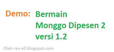 Demo cara bermain monggo dipesen 2 versi 1.2 oleh rev-all.blogspot.com