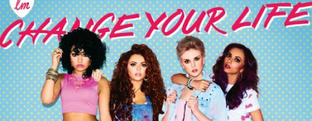 Little Mix - Change Your Life Lyrics & Music Video 2013