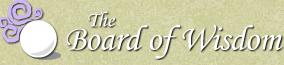 The Board of Wisdom