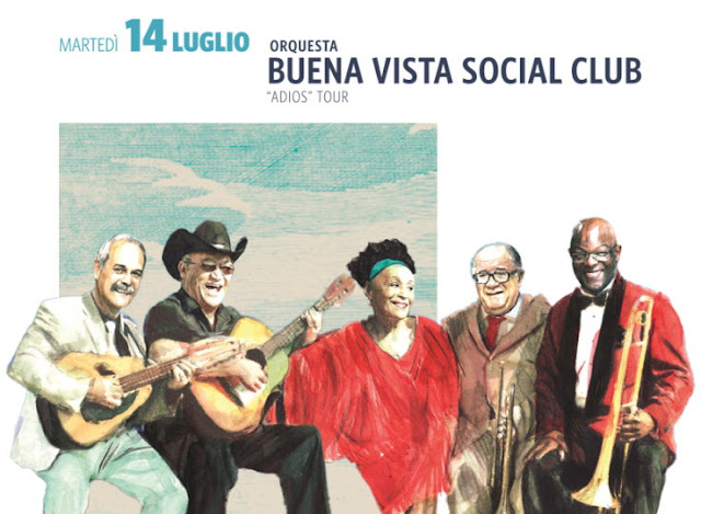 Martedì 14 luglio, Buena Vista Social Club: Adiós Tour, Villa Arconati Music Festival