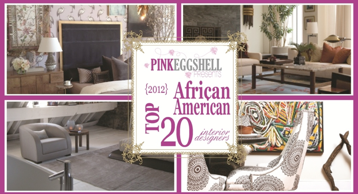 2012 Top 20 African American Interior Designers Blog Kimberly And
