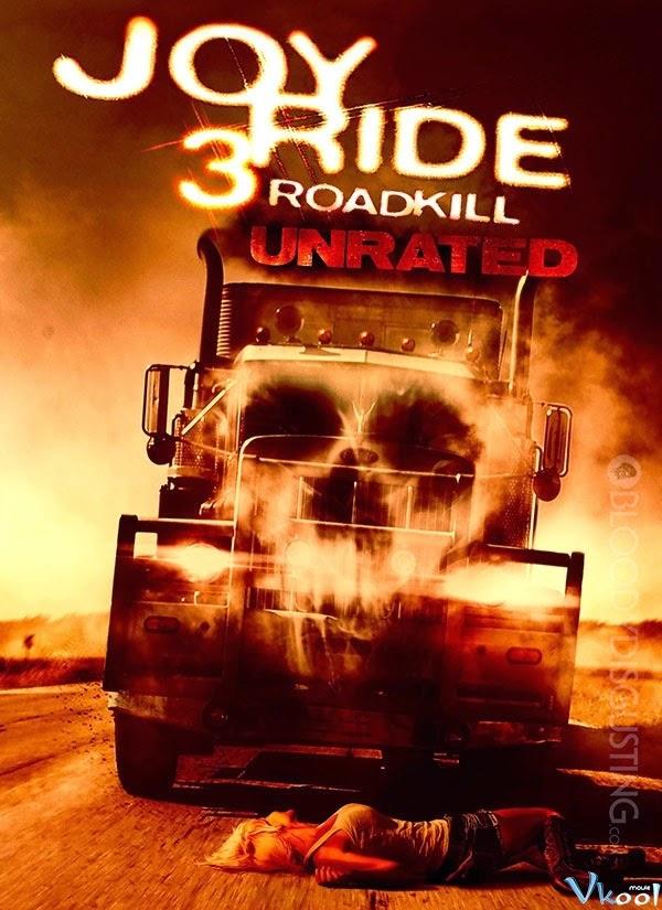 Con Đường Chết - Joy Ride 3 Road Kill 2014