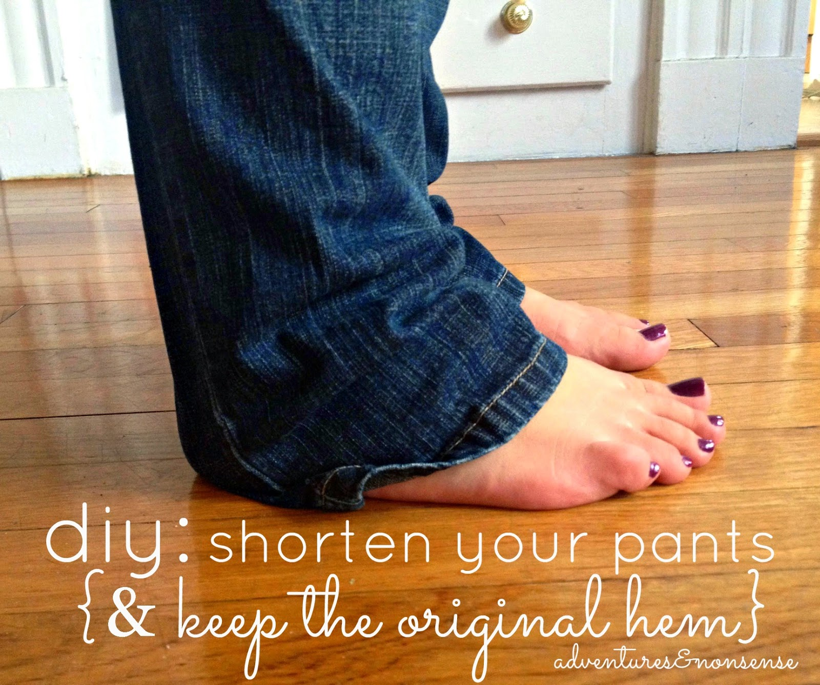 Adventures and nonsense diy a super easy way to shorten your diy a super easy way to shorten your pants and keep the original hem ccuart Image collections