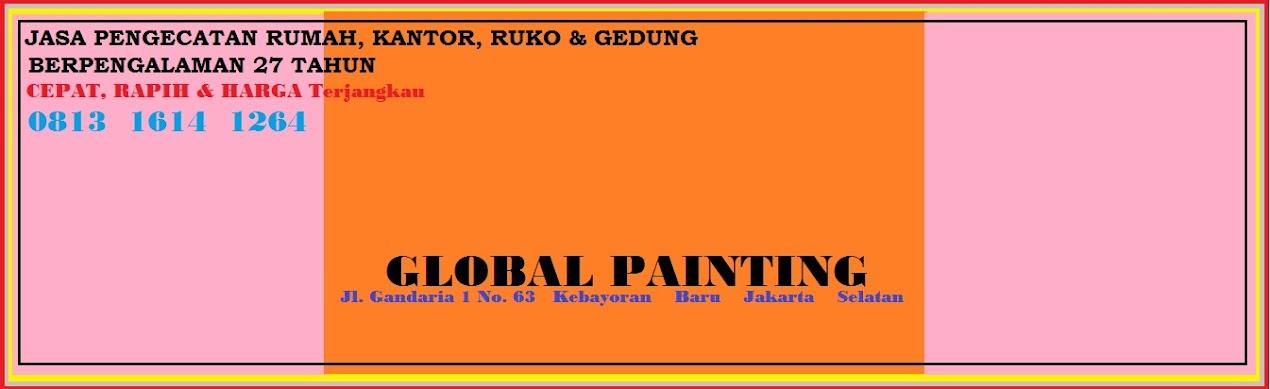 GLOBAL PAINTING, Melayani Pengecatan Rumah,Kantor,Berpengalaman  0813 1614 1264