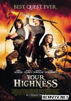 Hoàng Tử Trong Mơ - Your Highness