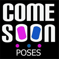 COME SOON POSES STORE