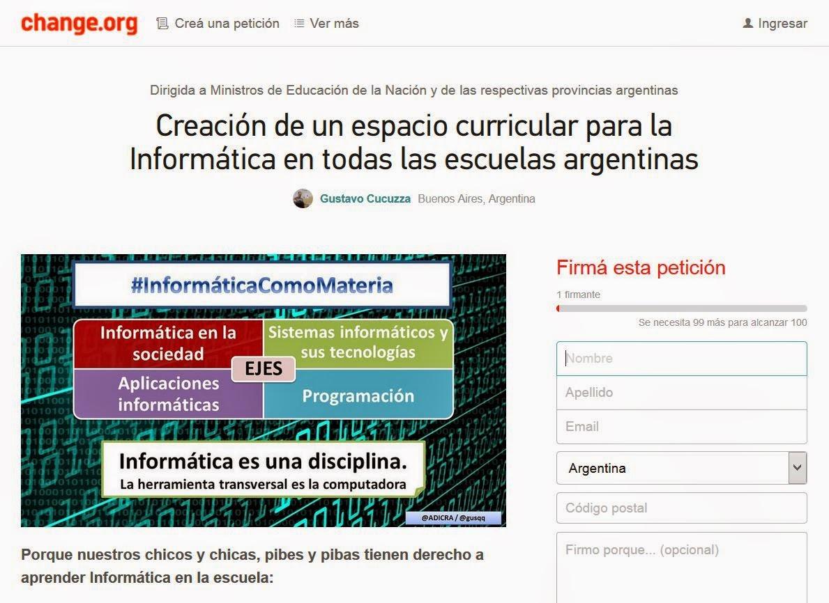 https://www.change.org/p/ministerio-de-educaci%C3%B3n-de-la-naci%C3%B3n-y-de-las-respectivas-provincias-argentinas-crear-un-espacio-curricular-para-la-inform%C3%A1tica-en-todas-las-escuelas-argentinas