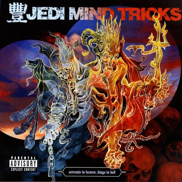 Jedi Mind Tricks - Servants In Heaven, Kings In Hell Cover