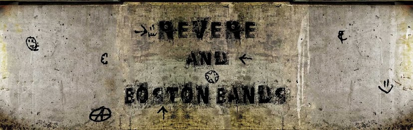 REVERE AND BOSTON BANDS