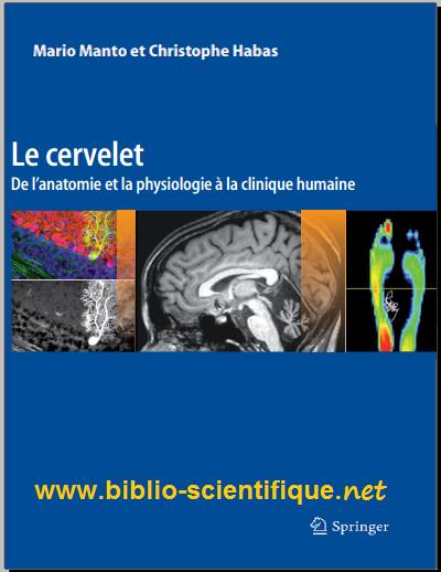 Livre : Le cervelet - De l'anatomie et la physiologie la clinique humaine