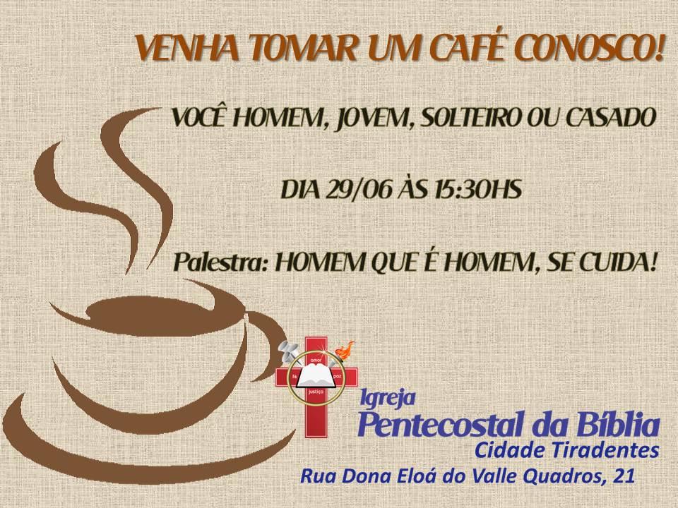 Preferência Pentecostal da Bíblia CidadeTiradentes: CAFÉ DA TARDE COM  NU97