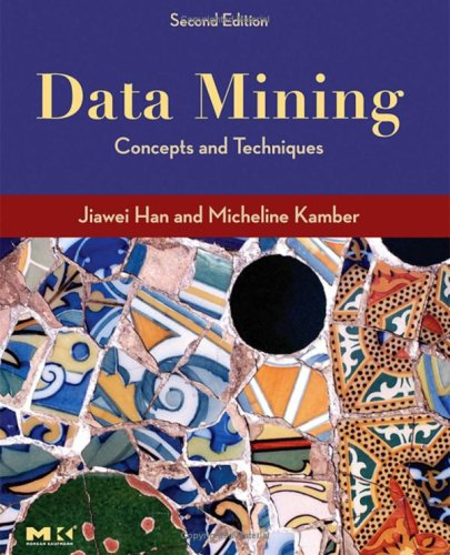 data mining concepts and techniques by jiawei han micheline kamber pdf