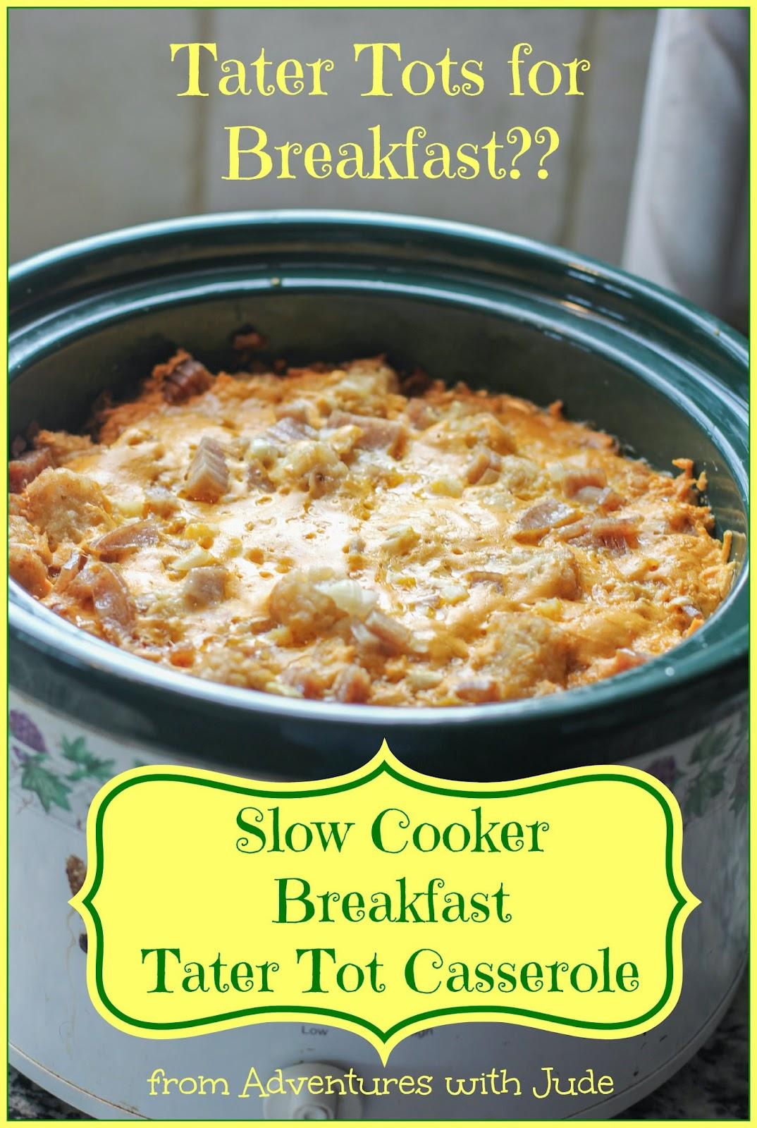 Slow Cooker Breakfast Tater Tot Casserole dairy free