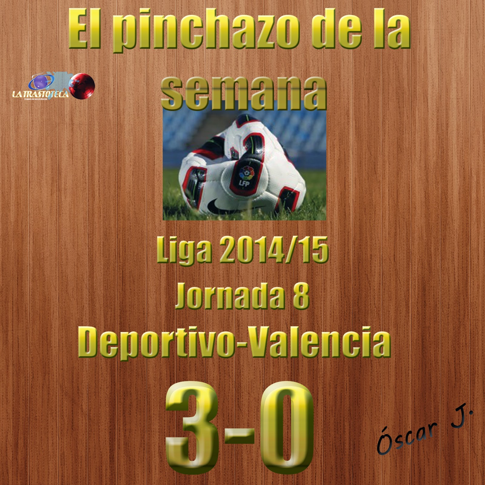 Deportivo 3-0 Valencia. Liga 2014/15 - Jornada 8. El pinchazo de la semana.