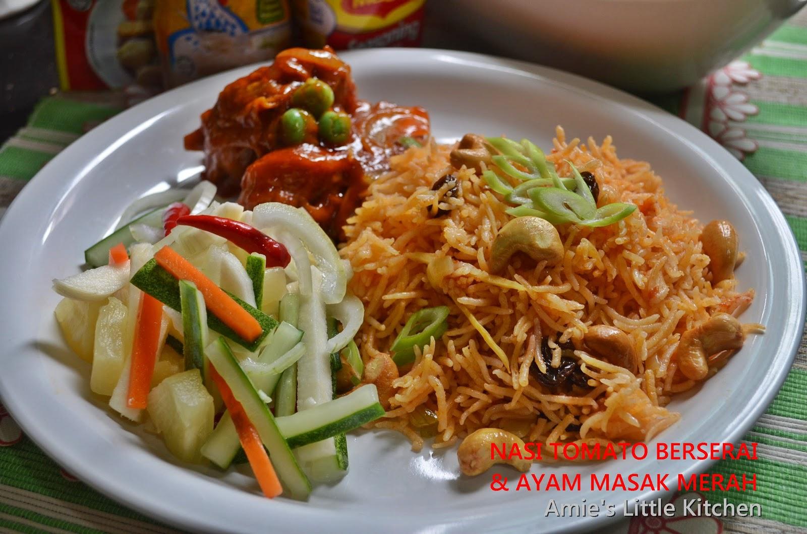 AMIE'S LITTLE KITCHEN: Nasi Tomato Berserai & Ayam Masak Merah
