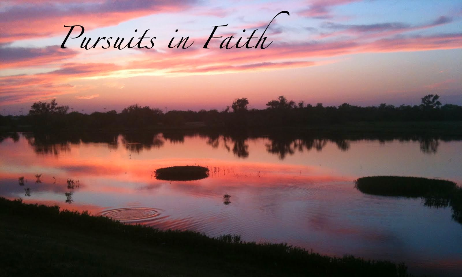 My Pursuits in Faith