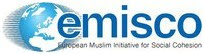 EMISCO: European Muslim Initiative for Social Cohesion