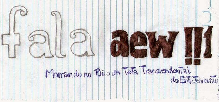 Fala aew !!1
