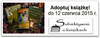 http://www.subiektywnieoksiazkach.pl/2015/05/adoptuj-ksiazke.html