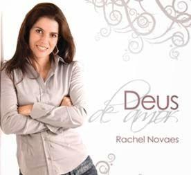Rachel Novaes – Deus de Amor – 2008