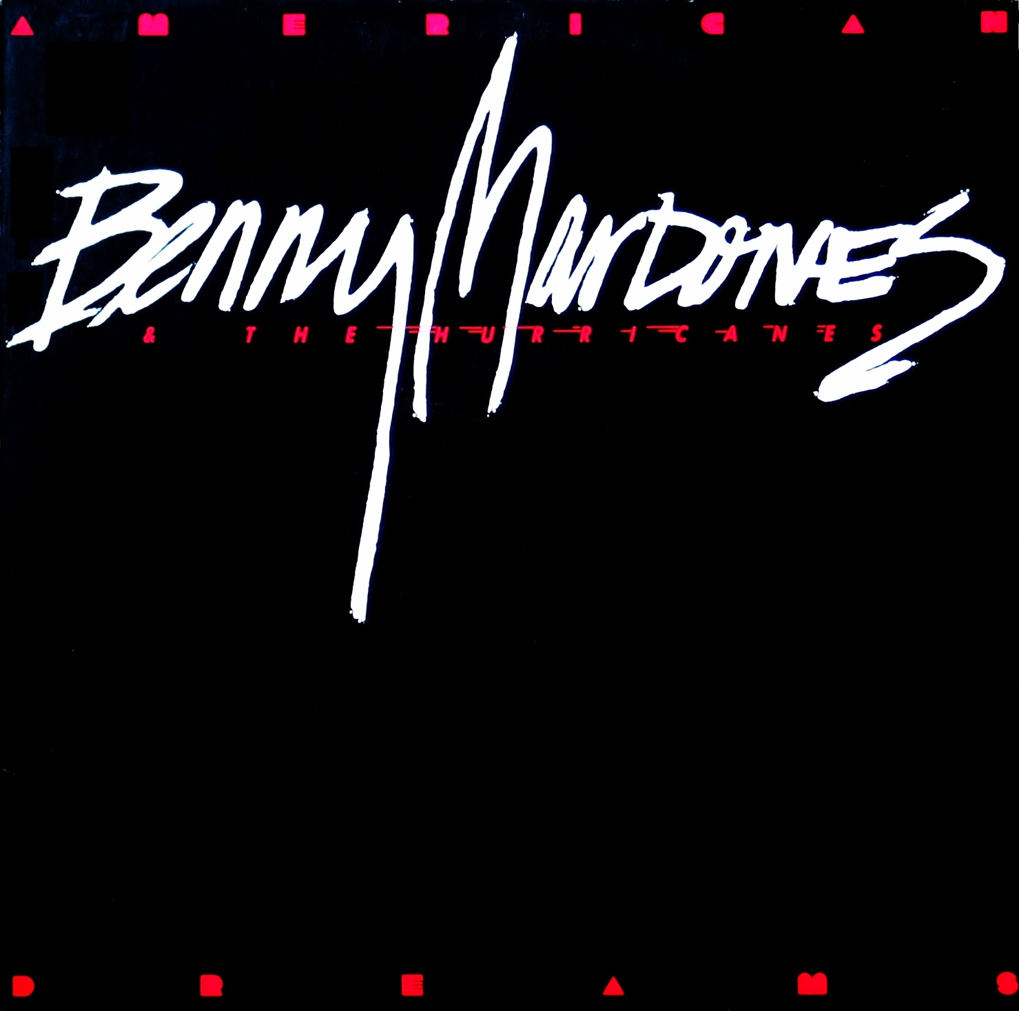 Benny Mardones The Hurricanes American dreams 1986
