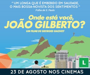 ONDE ESTÁ VOCÊ, JOÃO GILBERTO?