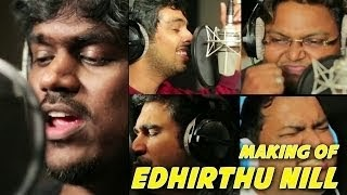 Biriyani – Making of Edhirthu Nill Song