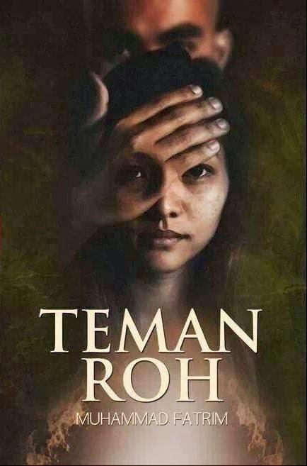 Novel TEMAN ROH terbitan Roman Buku (Feb 2014)