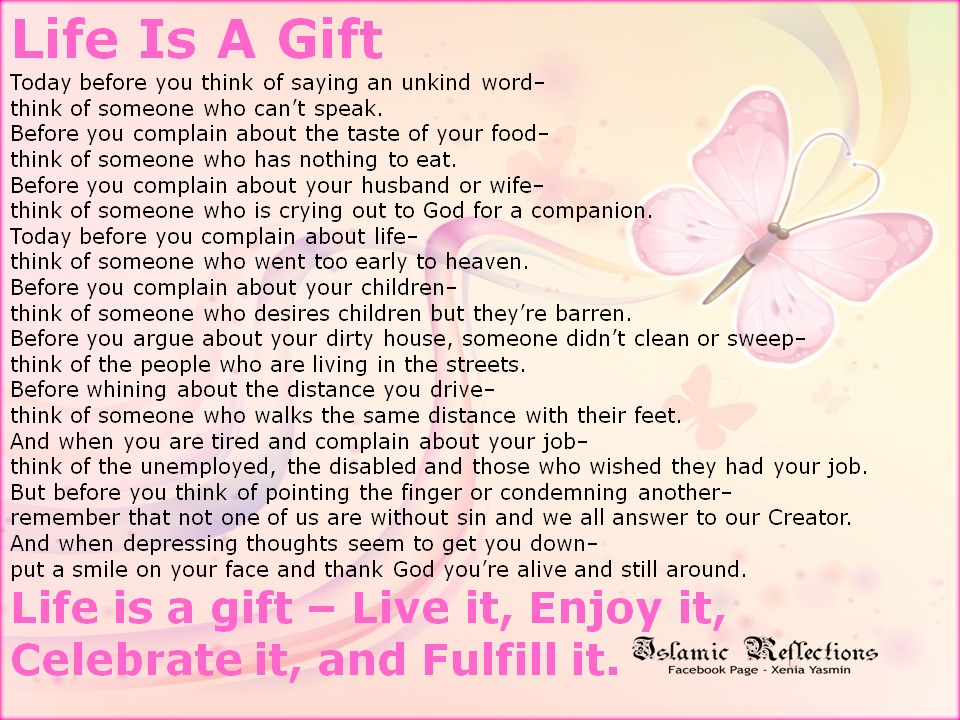 Reflections 4 Muslimahs: Life is a gift