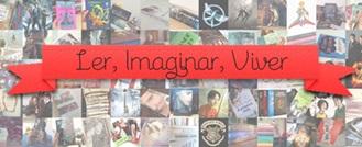 Ler, Imaginar, Viver