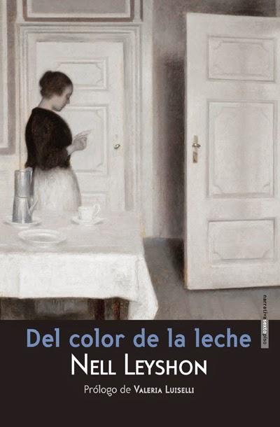 Del color de la leche Nell Leyshon