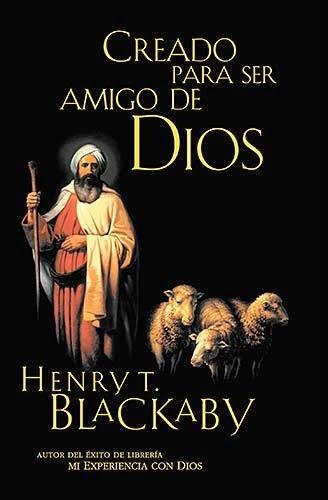 Henry Blackaby-Creado Para Ser Amigo De Dios-