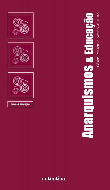 ANARQUISMOS & EDUCAÇÃO