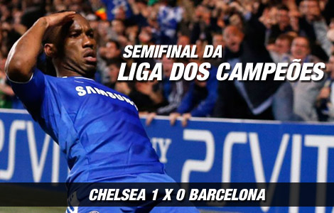 Liga dos Campeões : Chelsea 1 x 0 Barcelona
