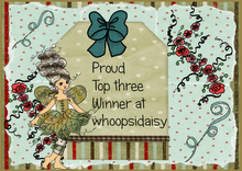 I made top 3 at Whoopsi Daisy
